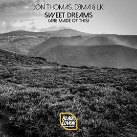 JON THOMAS, D3MA & LK - SWEET DREAMS (ARE MADE OF THIS)